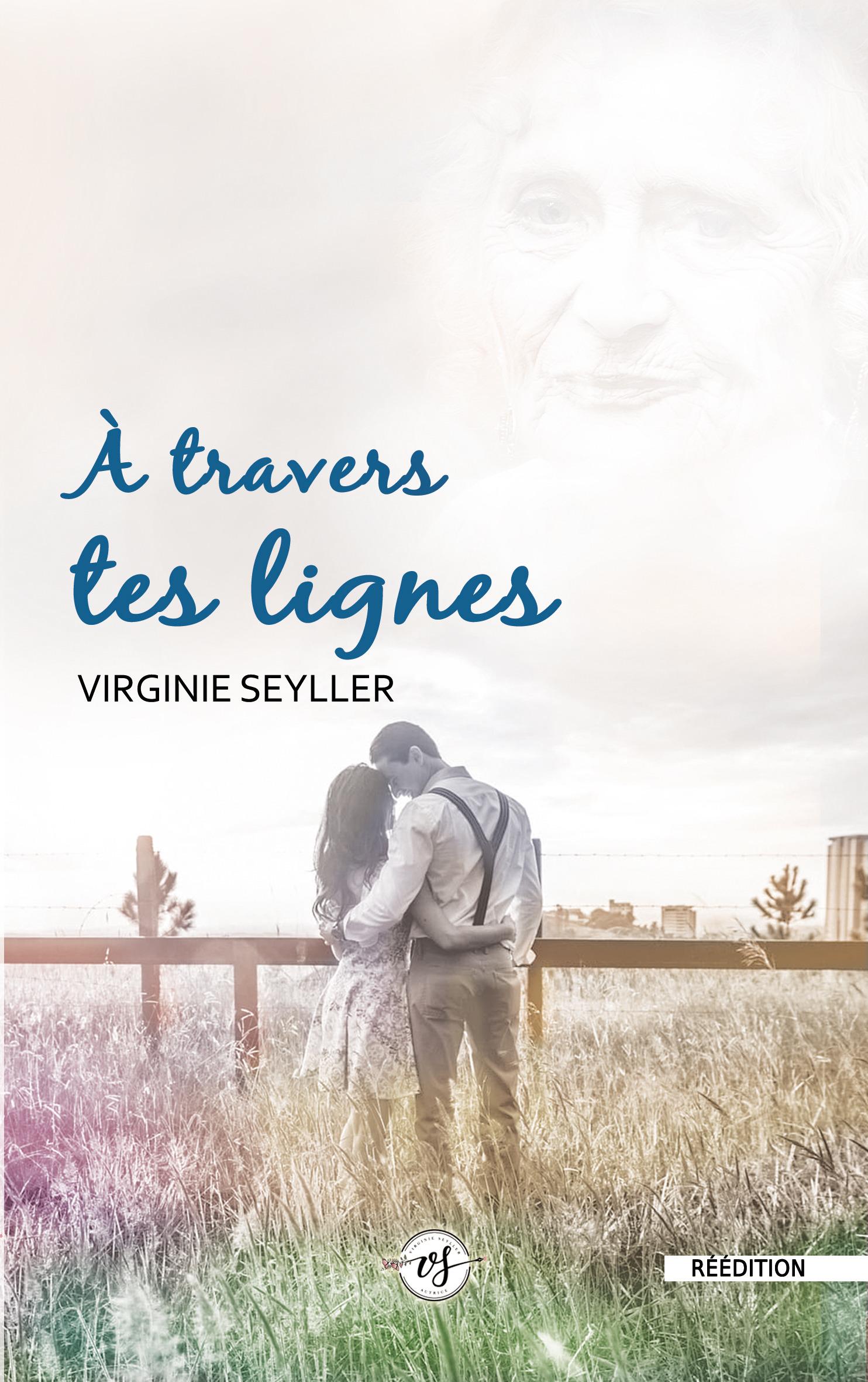 A travers tes lignes  - Virginie Seyller