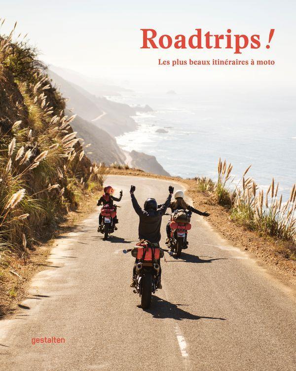 Roadtrips ! les plus beaux itinéraires à moto