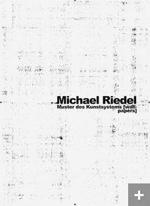 Michael Riedel ; muster des kunstsystels (wall papers)