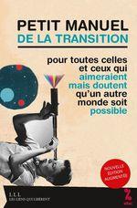 Vente Livre Numérique : Petit manuel de la transition pour toutes celles et ceux qui aimeraient mais doutent qu'un autre monde soit possible  - Attac France
