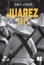 Vente Livre Numérique : Juarez 1911  - Marc Villard