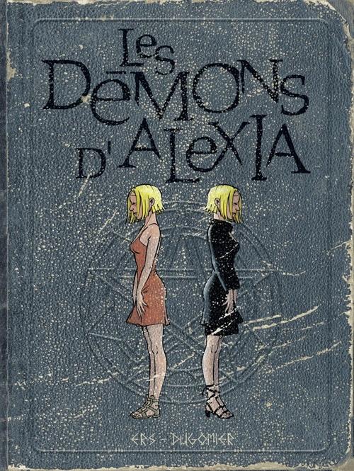 les démons d'Alexia ; Intégrale vol.2 ; t.5 à t.7
