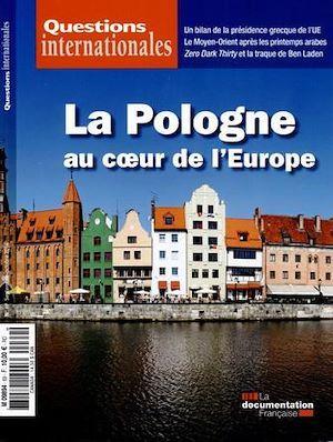 Revue questions internationales N.69 ; la Pologne au coeur de l'Europe