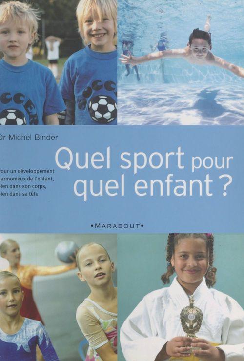 Quel sport pour quel enfant ?