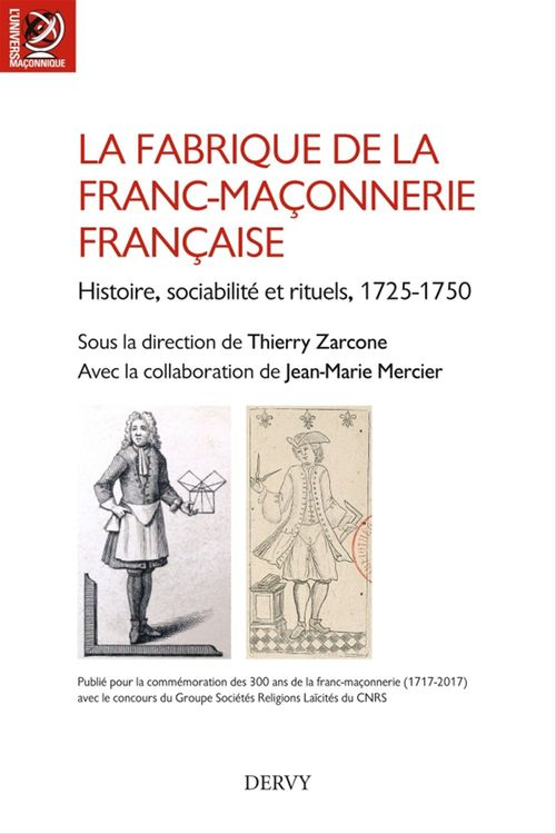 La fabrique de la franc-maçonnerie française