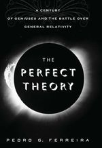 The Perfect Theory  - Pedro G Ferreira