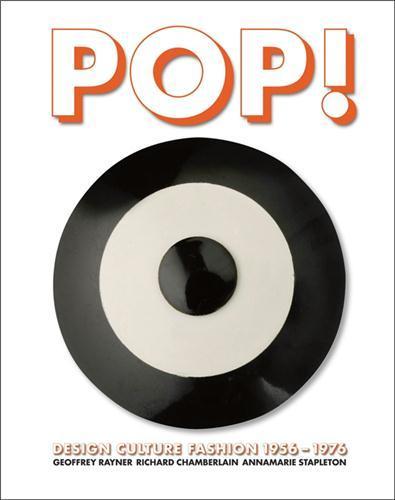 Pop ! design culture fashion 1956 -1976 /anglais