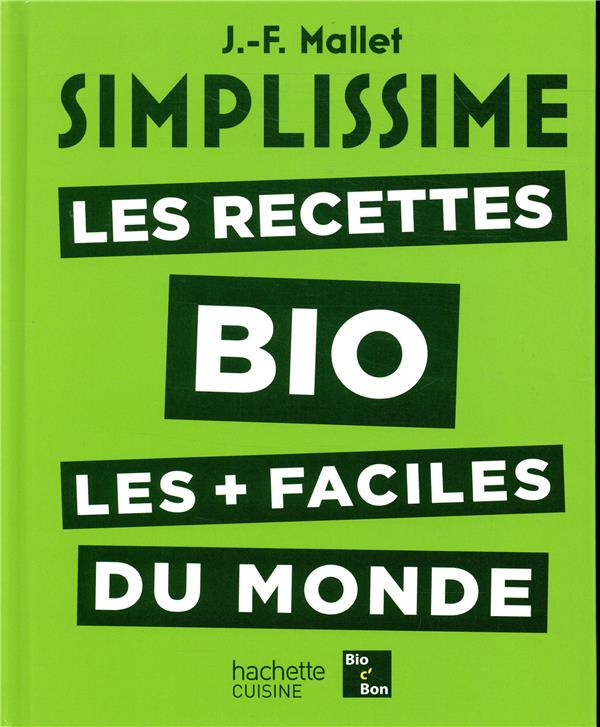 Simplissime ; les recettes bio