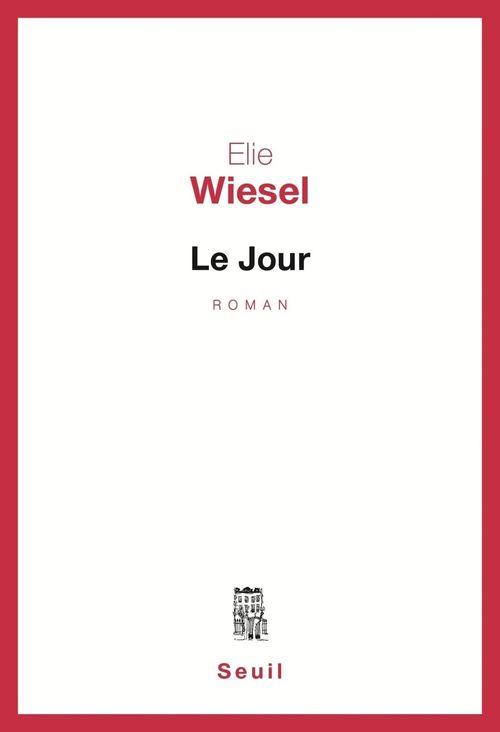 Vente EBooks : Le Jour  - Élie Wiesel