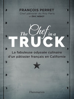 The Chef in a truck  - François Perret