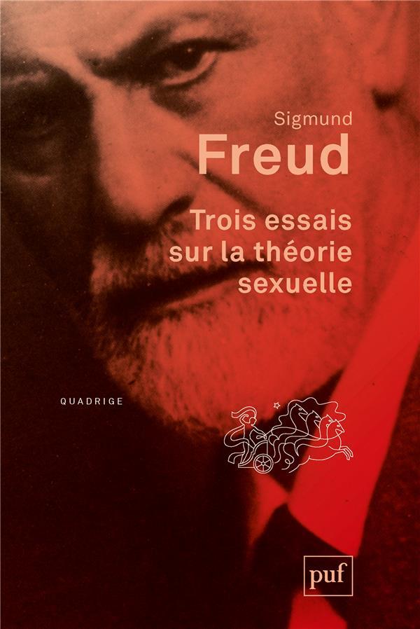 TROIS ESSAIS SUR LA THEORIE SEXUELLE (2E EDITION)