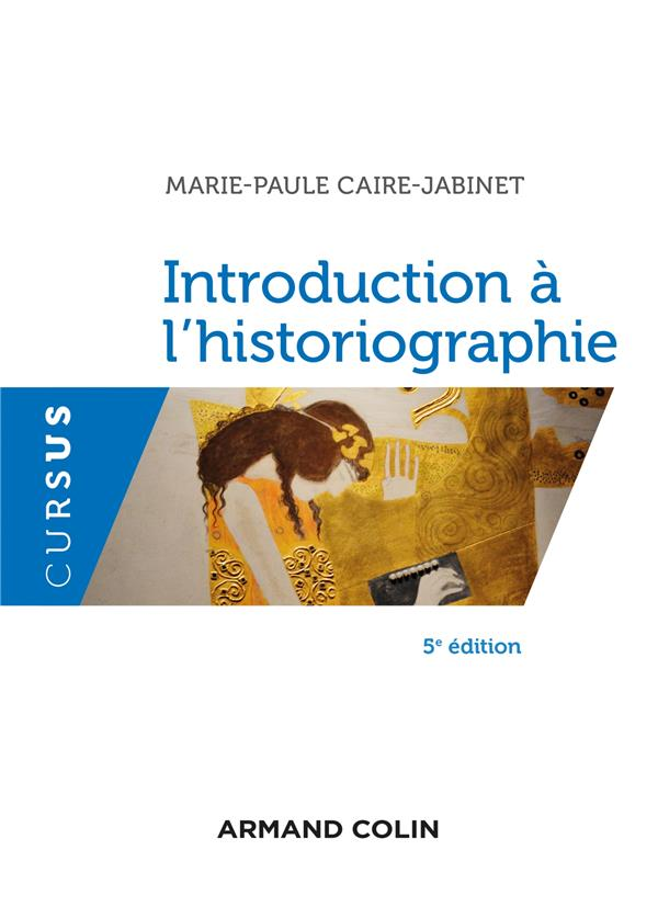 Introduction à l'historiographie (5e édition)