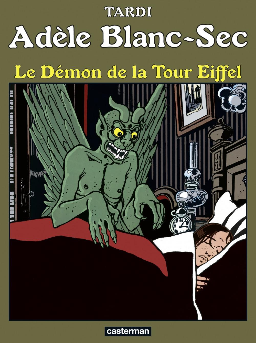 Adèle Blanc-Sec T.2 ; le démon de la tour Eiffel  - Jacques Tardi