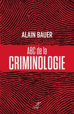 Vente EBooks : ABC de la criminologie  - Alain Bauer