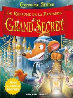 Un Voyage Au Royaume De La Fantaisie T.11 ; Le Grand Secret