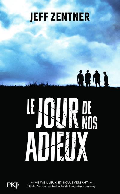 LE JOUR DE NOS ADIEUX ZENTER, JEFF