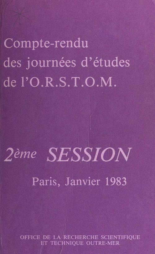 Compte-rendu des journées d'études de l'O.R.S.T.O.M.