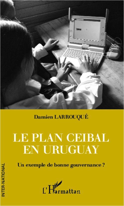 Le plan Ceibal en Uruguay ; un exemple de bonne gouvernance ?
