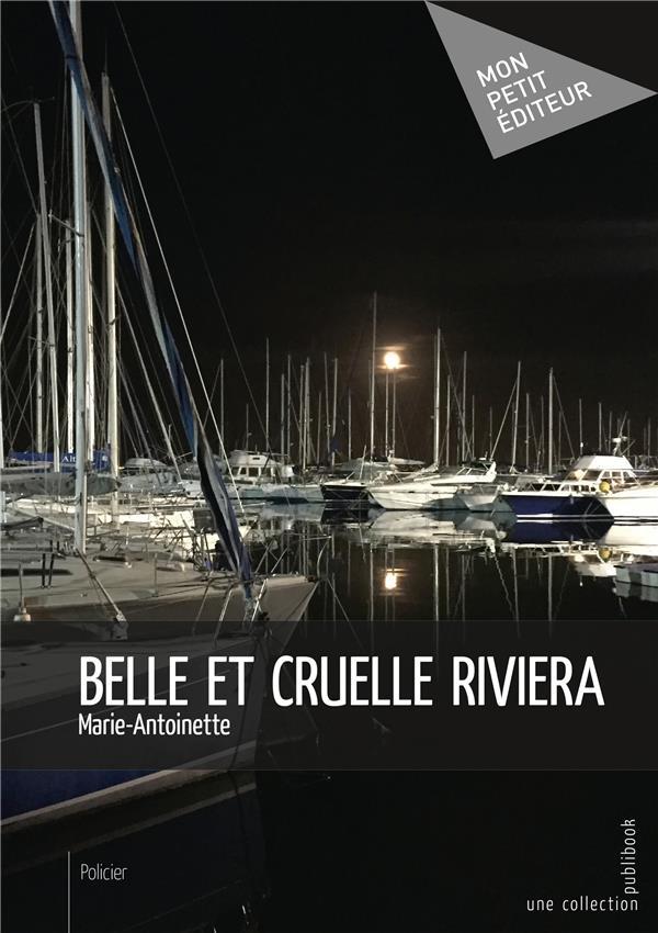 Belle et cruelle riviera