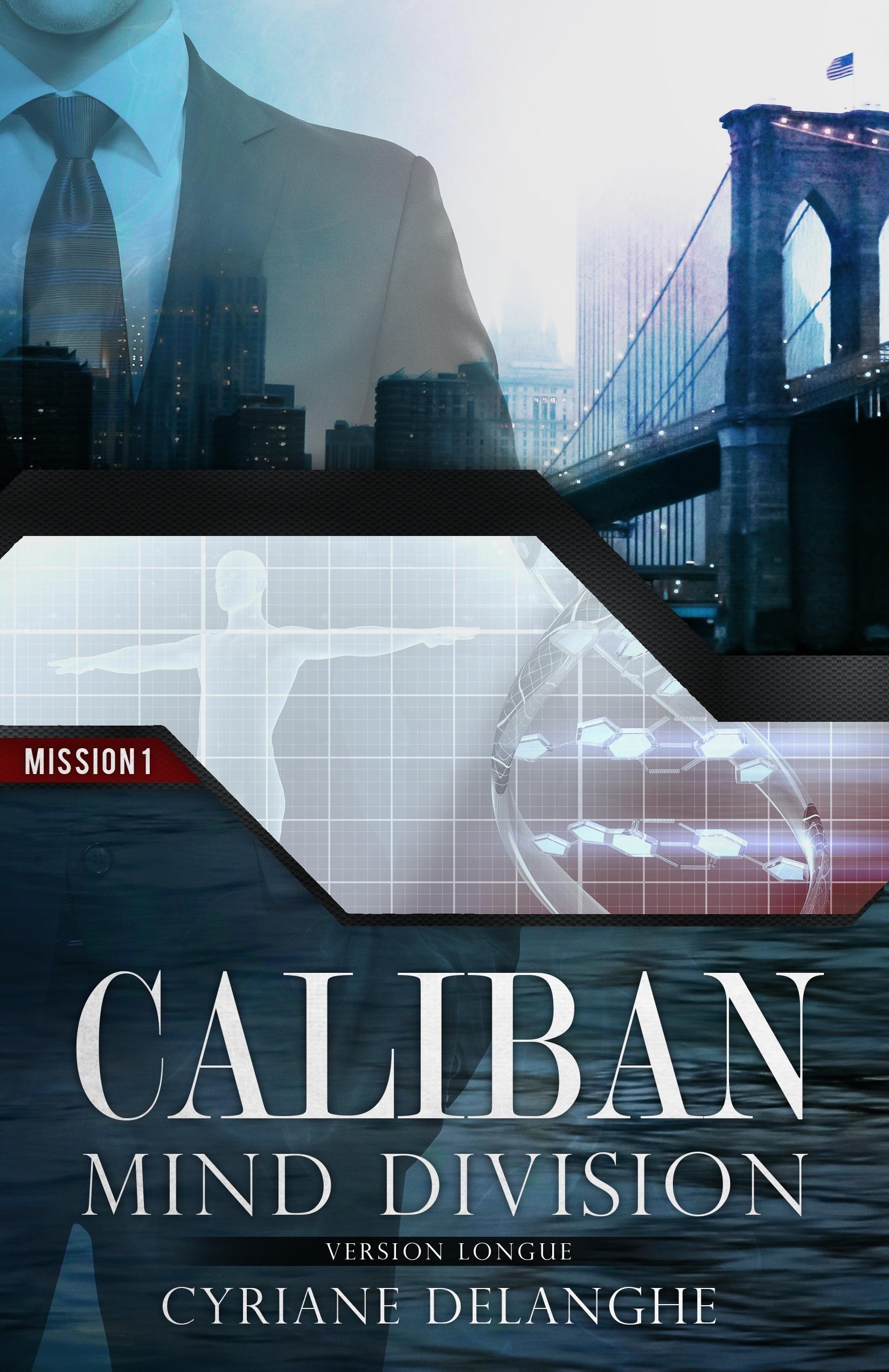 Caliban : Mind Division - Mission 1