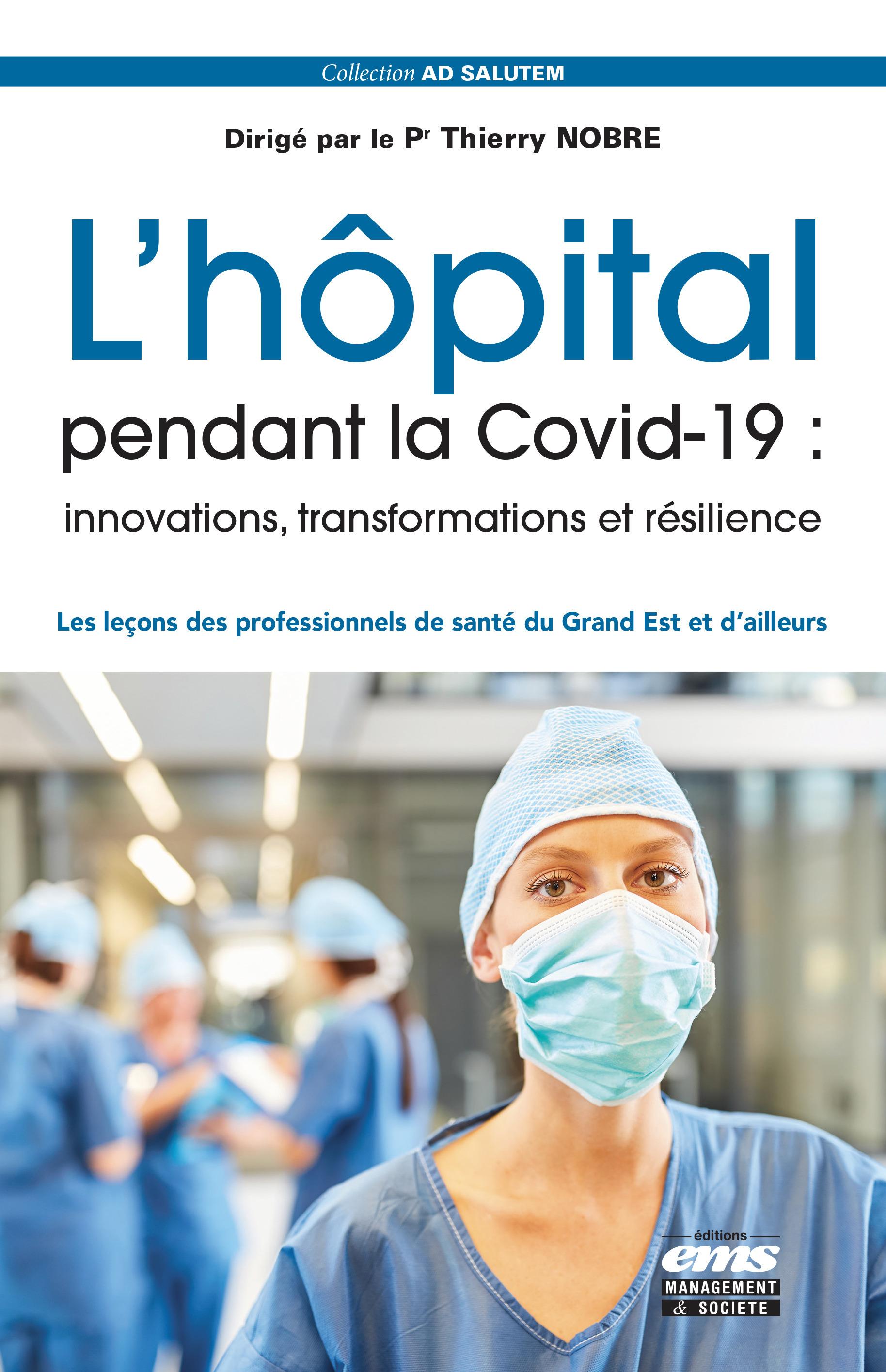 L'hôpital pendant la Covid-19 : innovations, transformations et résilience
