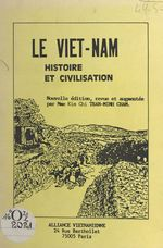Le Viêt Nam : histoire et civilisation