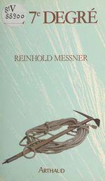 Vente Livre Numérique : Le 7e degré  - Reinhold Messner