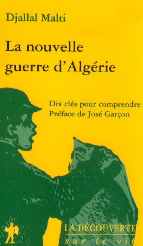 La nouvelle guerre d'Algérie