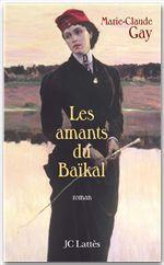 Vente Livre Numérique : Les amants du Baïkal  - Marie-Claude Gay