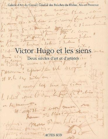 Victor Hugo Et Les Siens