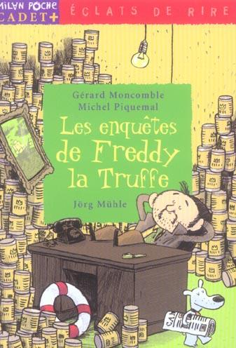 LES ENQUETES DE FREDDY LA TRUFFE