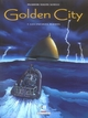 GOLDEN CITY T07 - LES ENFANTS PERDUS
