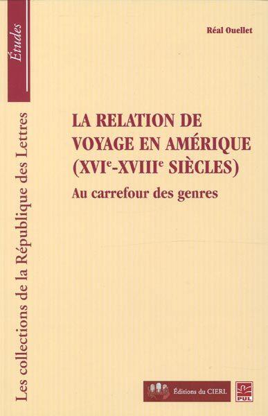 La relation de voyage en Amérique ( XVIe-XVIIe siècles)
