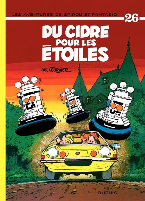 Les aventures de Spirou et Fantasio T.26 ; du cidre pour les étoiles
