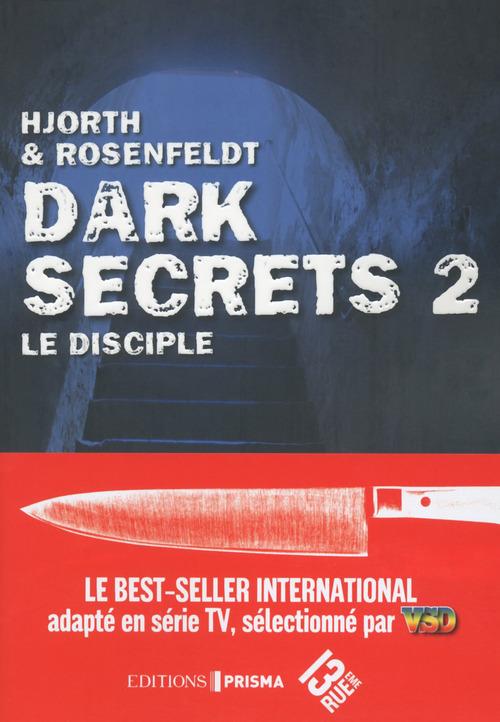 Dark secrets t.2 ; le disciple
