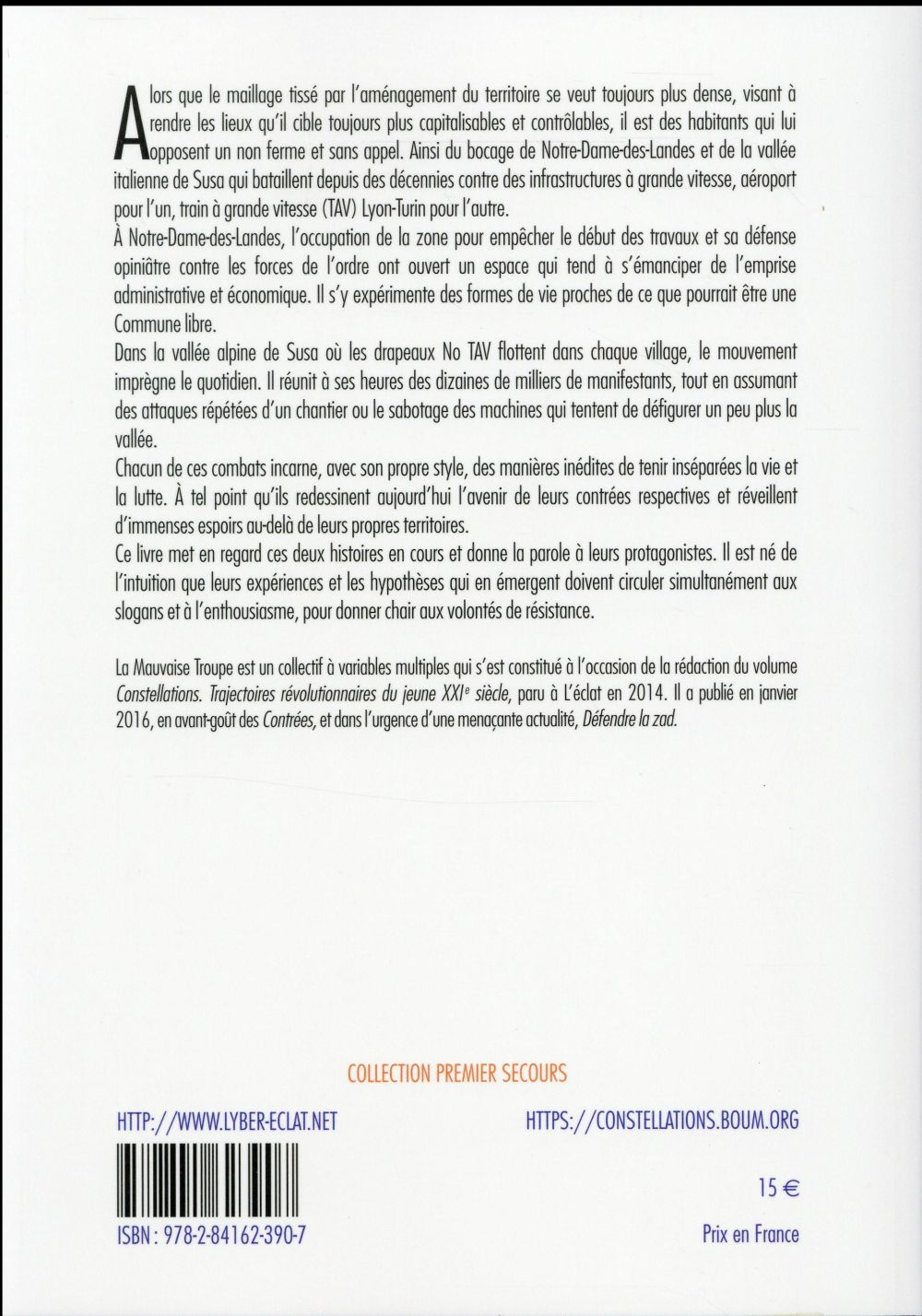 contrées ; histoires croisées de la ZAD de Notre-Dame-des-Landes et de la lutte No TAV dans le Val Susa