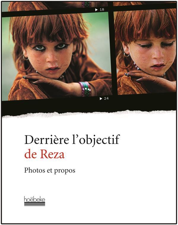 derrière l'objectif de Reza