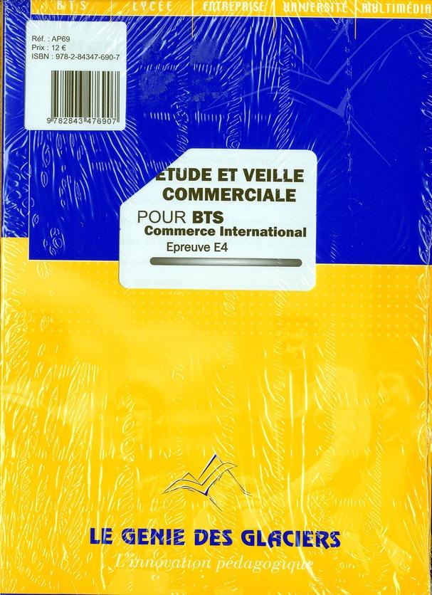 Etudes Et Veille Commerciale ; Bts Commerce International ; Epreuve E4 ; Pochette De L'Eleve
