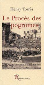 Le procès des pogromes ; plaidoierie et témoignages