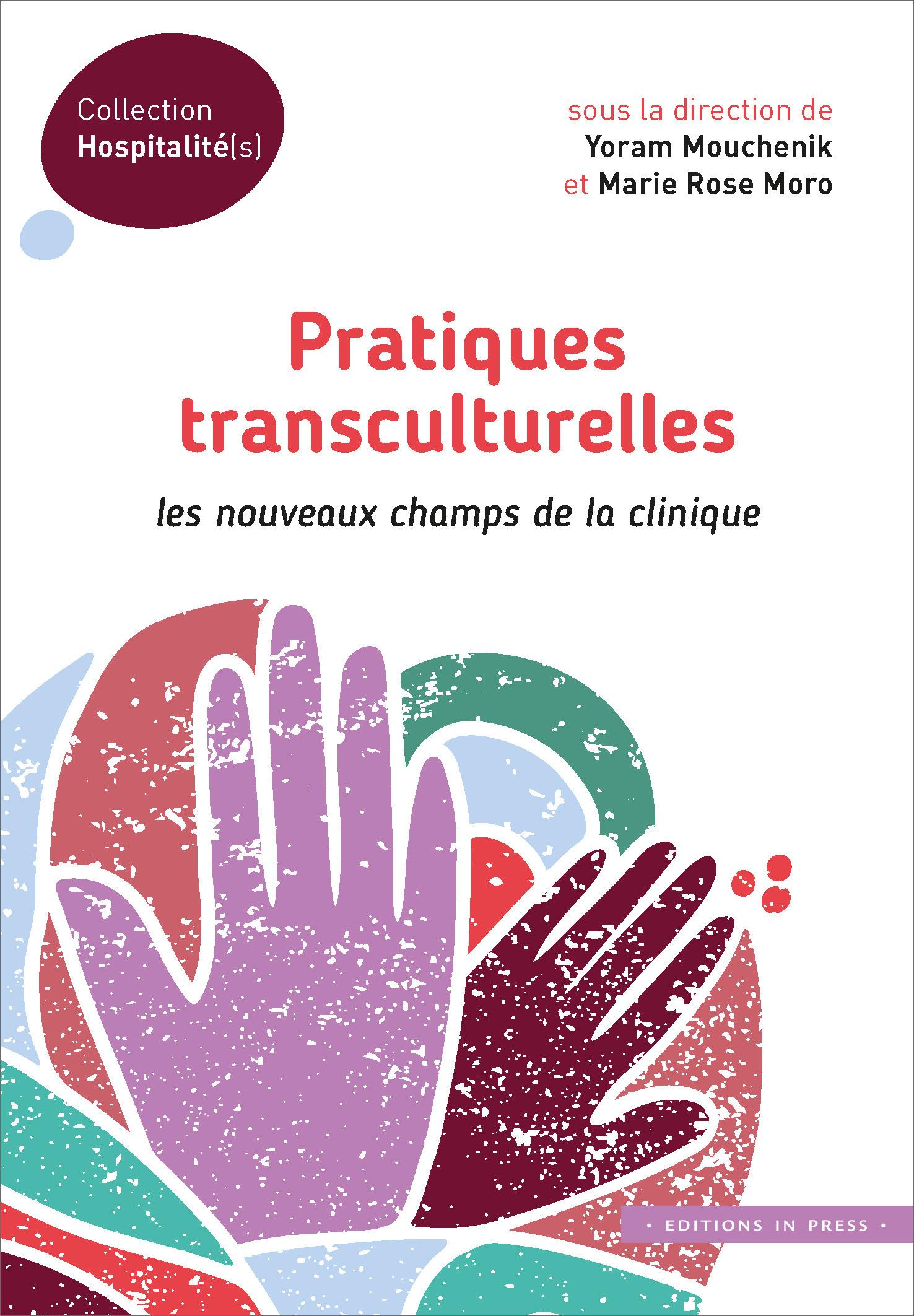 pratiques transculturelles ; les nouveaux champs de la clinique