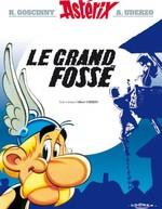 Vente Livre Numérique : Asterix - le Grand Fossé - n°25  - René Goscinny - Albert Uderzo