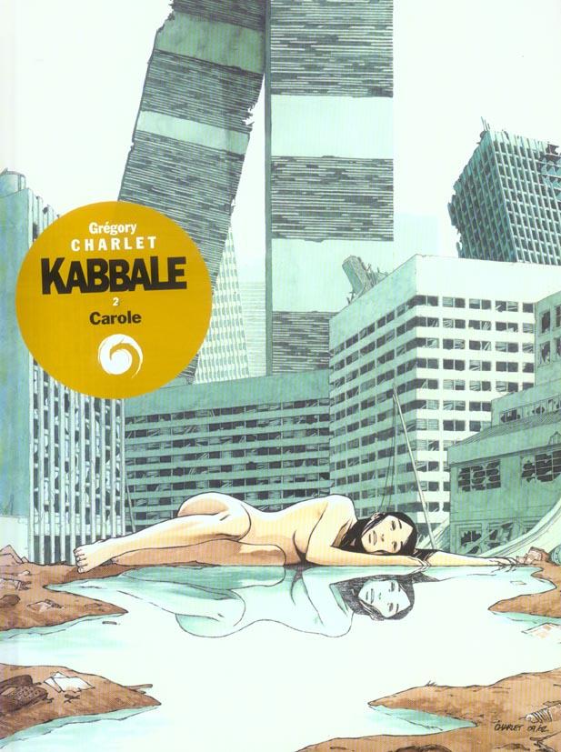 Kabbale t.2 ; Carole
