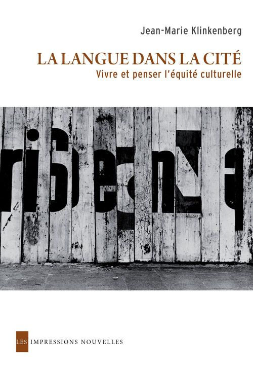 La langue dans la cité ; vivre et penser l'équilibre culturelle