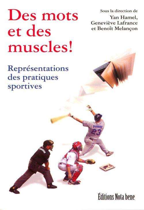Des mots et des muscles ! représentations des pratiques sportives