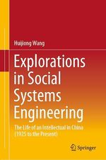 Explorations in Social Systems Engineering  - Huijiong Wang