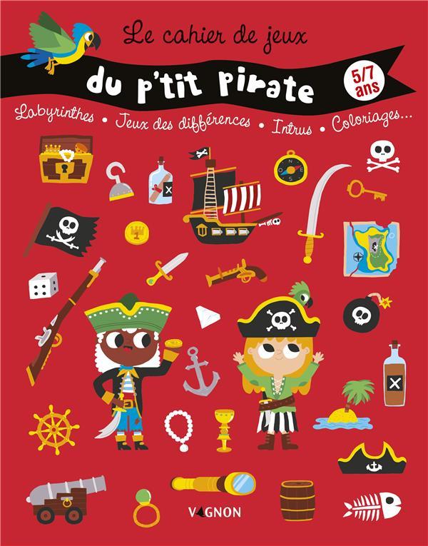 Le cahier de jeux du p'tit pirate