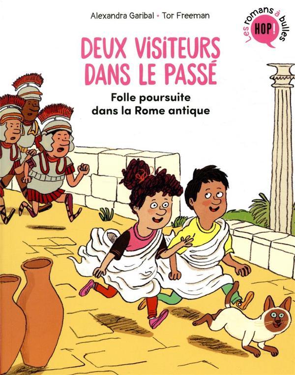 Deux visiteurs dans le passé t.1 ; folle poursuite dans la Rome antique