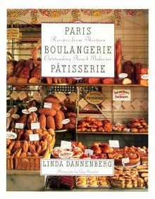 Paris boulangerie-patisserie: recipes from 13 outstanding french - bakeries