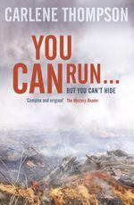 Vente EBooks : You Can Run . . .  - Carlene Thompson