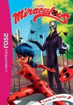 Vente EBooks : Miraculous 18 - L'armée du Papillon  - Zagtoon